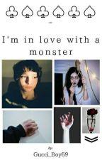 I'm in love with a monster..  F.W  by Kroliczek_69