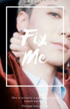 ~Complete; Fix Me- Ten Chittaphon by Saficsi