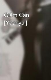 Giảm Cân [Yoonyul] by yoonyulid