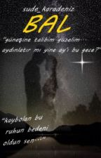 BAL by sude_karadeniz