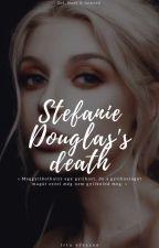 Stefanie Douglas's Death  by vivzsoo