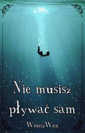 Nie musisz pływać sam by WonszWen