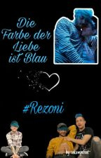 Die Farbe der Liebe ist blau || #Rezoni by Feli_fuhntastisch