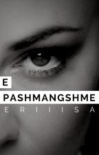 E Pashmangshme by ErisaLila