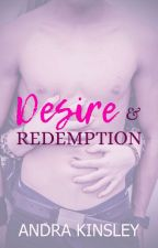 Desire & Redemption by optimistic_tears
