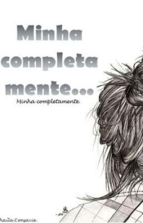 Minha Completa Mente... Minha Completamente. by minhacompletamente