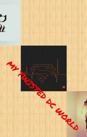 My Twisted DC World by EpicKim