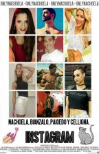 Instagram. Nachoela, Bianzalo, Paioedo y Celligna. by onlynachoela