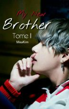 My New Brother Tome 2/3 ~ BTS by MeaKim