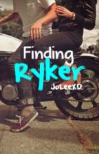 Finding Ryker by very_ambiguous