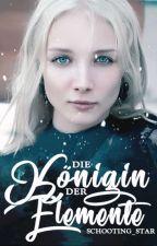 Die Königin der Elemente by schooting_star