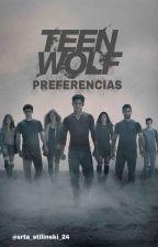 •TEEN WOLF PREFERENCIAS• by srta_stilinski_24