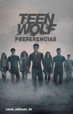 •TEEN WOLF PREFERENCIAS• by srta_stilinski_24
