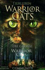 Die große Warrior Cats Community! by Tierleben