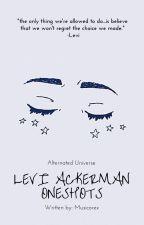 Levi x Reader Oneshots by musicorex