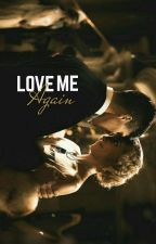 Love Me Again :: l.h by MyBlackHair