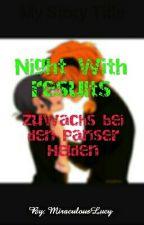 Night with results - Zuwachs bei den Pariser Helden by MiraculousLucy