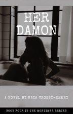 Her Damon | 4 | by repunzel0313