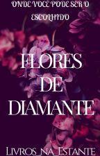 Concurso Flores de Diamante by Livros_na_Estante
