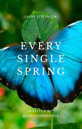 EVERY SINGLE SPRING {ls} by freedomstorys