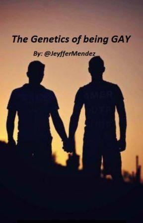 Genetics of being Gay by jeyffermendez