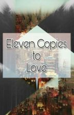 Eleven Copies to Love | »Soon« by reversereverie1234