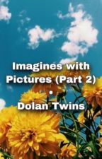 Imagines With Pictures Part2 • Dolan Twins by moonlightgrant