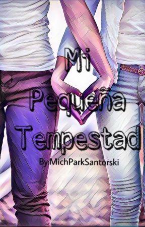 Mi Pequeña Tempestad by MichParkSantorski