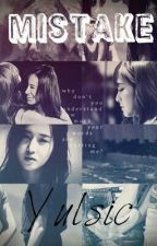 [Shortfic|Yulsic] Mistake by -freakish-