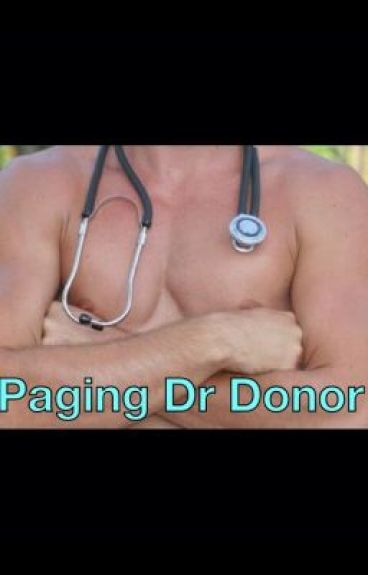 Paging Dr Donor