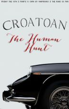 CROATOAN: The Human Hunt. by prongkins
