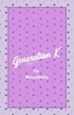 Generation K by houseoftales20