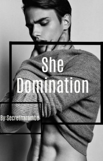 Domination male she