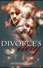DIVORCE'S DAY by skywaveblue