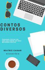 Contos Diversos by casaribia