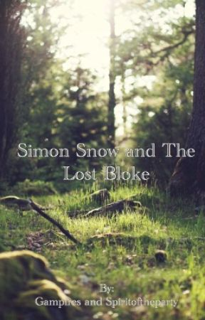 Simon Snow and The Lost Bloke by Gampires