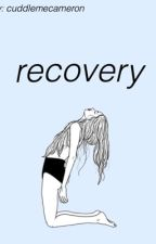 Recovery (A Shawn Mendes FanFic) by cuddlemecameron