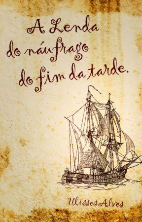 O Náufrago do Fim da Tarde by UlissesAlves6