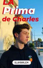 La Prima De Charles(Joey Birlem) by birlemxval