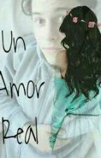 Un Amor Real  by ThaniaHoranStylson
