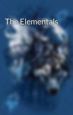 The Elementals by Nryssa7247
