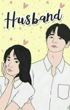 Husband - [Kim Taehyung]  by HanifahKimTaehyung