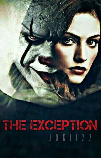 The Exception||Pennywise [Bill Skarsgard]