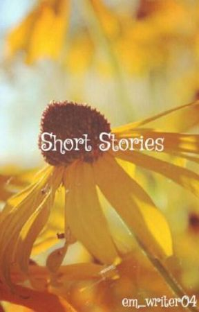 Short Stories by em_writer04