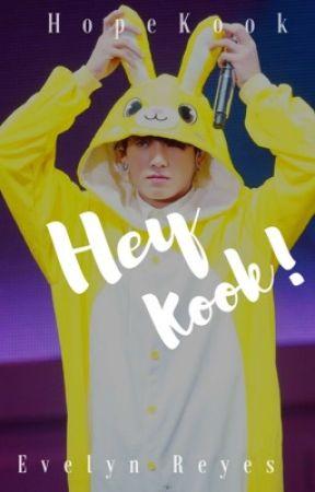 Hey Kook! 【❀】 ʜᴋ 국민 by EvelynRe29