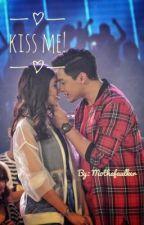 Kiss Me! by mothafaulker