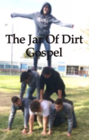 The Jar of Dirt Gospel by ShadowT5