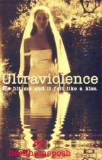 Ultraviolence by beckhamsposh