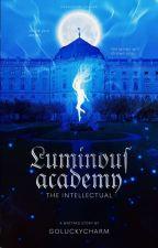 Luminous Academy: The Intellectual by goluckycharm