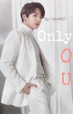 •Only you •  Jungkook  by ireneNE7